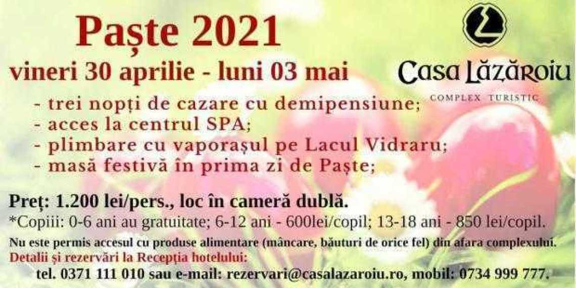 Petreceți-vă sărbătorile de Paște la Complexul Turistic Casa Lăzăroiu! Ofertă specială 2