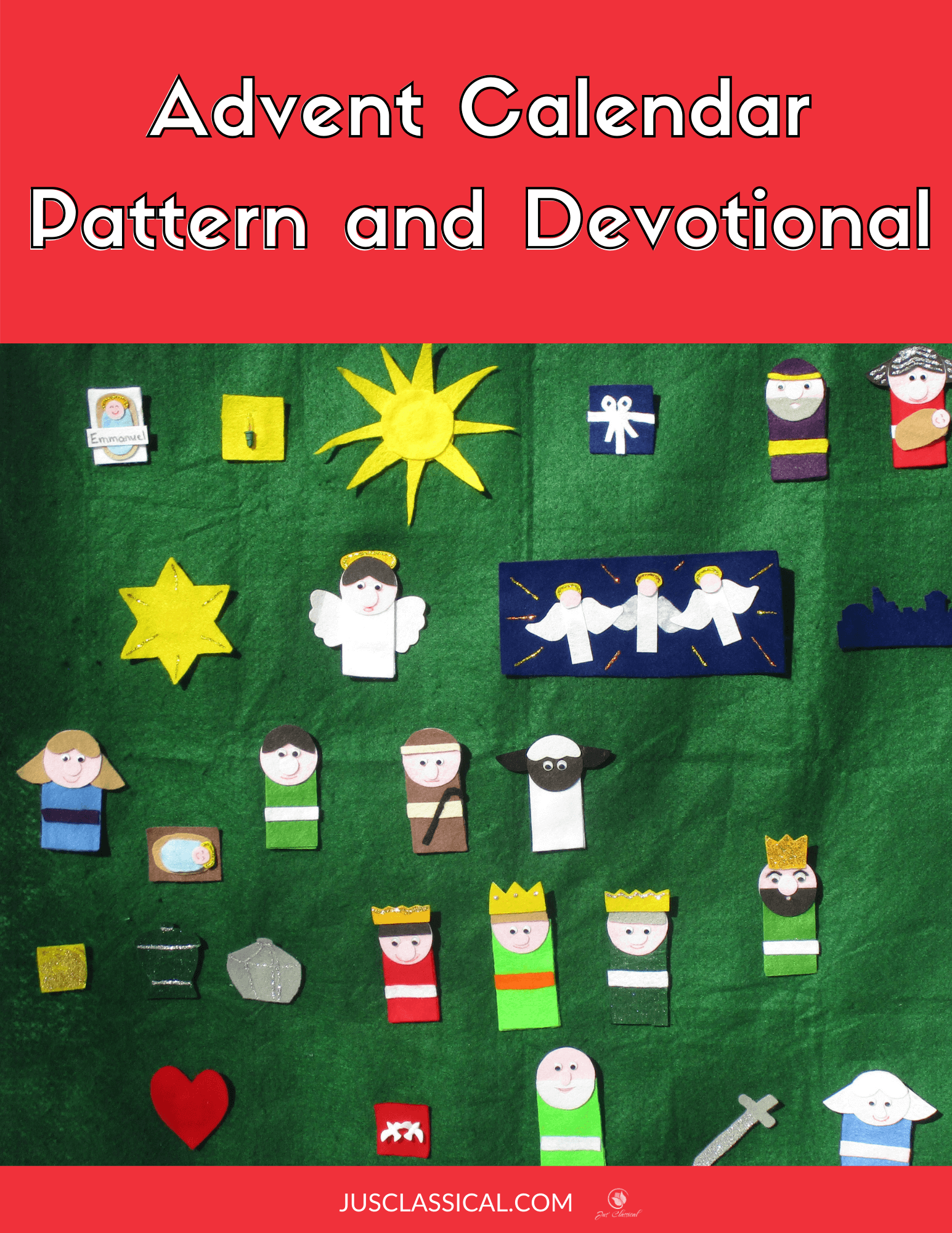 picture of a felt Christ-focused Advent calendar with the title Advent Calendar Pattern and Devotional.