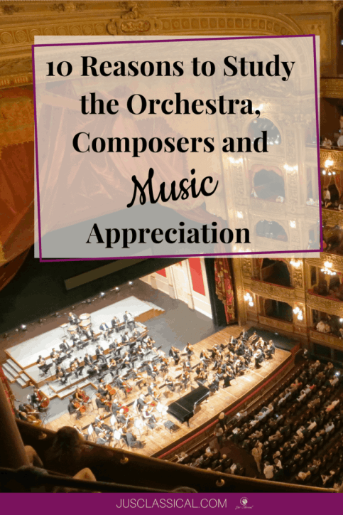 Image of concert hall with orchestra on the stage with the words 10 Reasons to Study the Orchestra, Composers and Music Appreciation