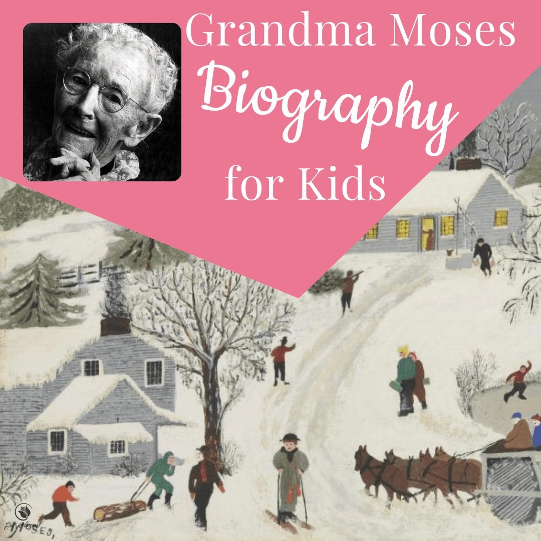 """Image of a painting of a snowy day in olden times with houses on a hill, a skier coming down the hill, sledders running across the road down the hill, and horses pulling a plow. Above the picture is a pink triangle with a black and white image of on old woman, Grandma Moses and the words, """"Grandma Moses Biography for Kids."""""""