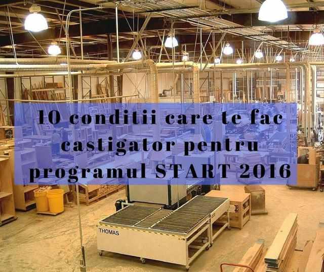 10 conditii care te fac castigator pentru programul START 2016