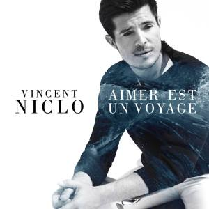 """Résultat de recherche d'images pour """"vincent niclo aimer est un voyage"""""""