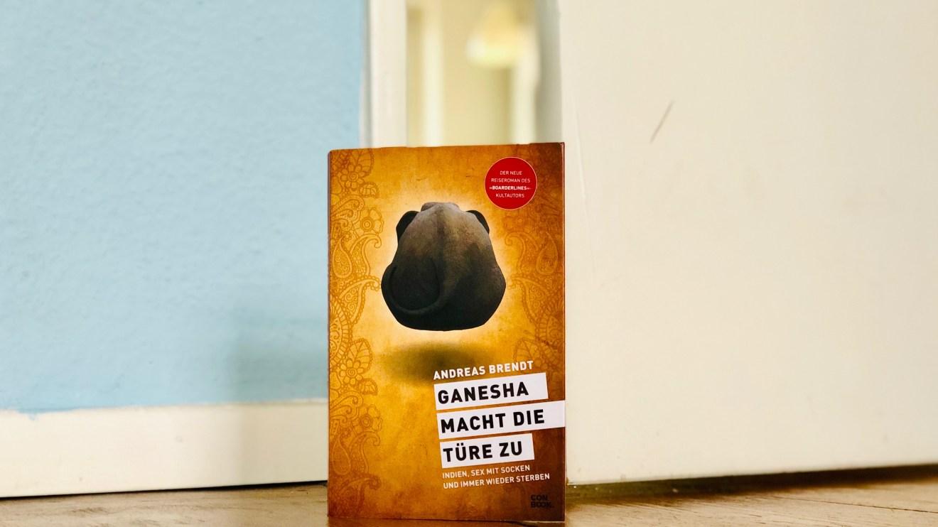 Rezension Ganesha macht die Türe zu Andreas Brendt
