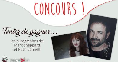 DarkLight Con 2 : les autographes de Mark Sheppard et Ruth Connell à gagner !