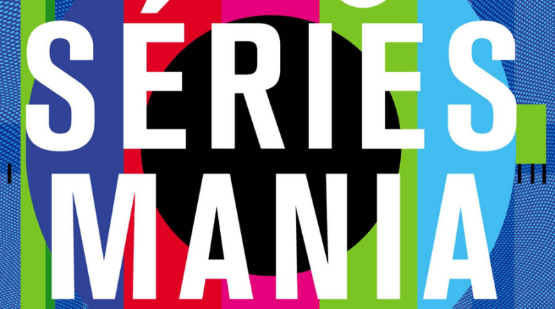 Festival Séries Mania - Just About TV