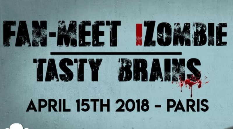 Tasty Brains : le premier événement iZombie en France avec déjà un invité !