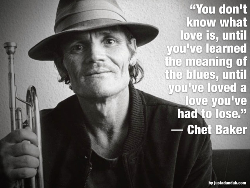 chet baker quote