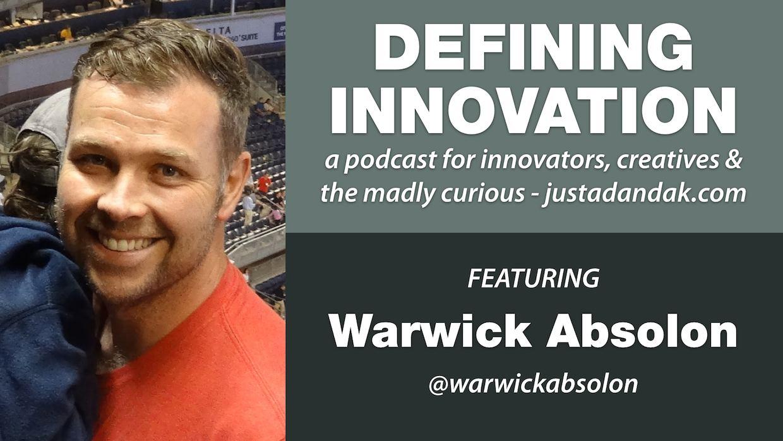 warwick absolon defining innovation podcast image