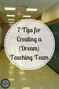 What are some of the best ways to create an awesome teaching team? Here are seven tips to help you and your team collaborate and thrive. Don't forget number 4!