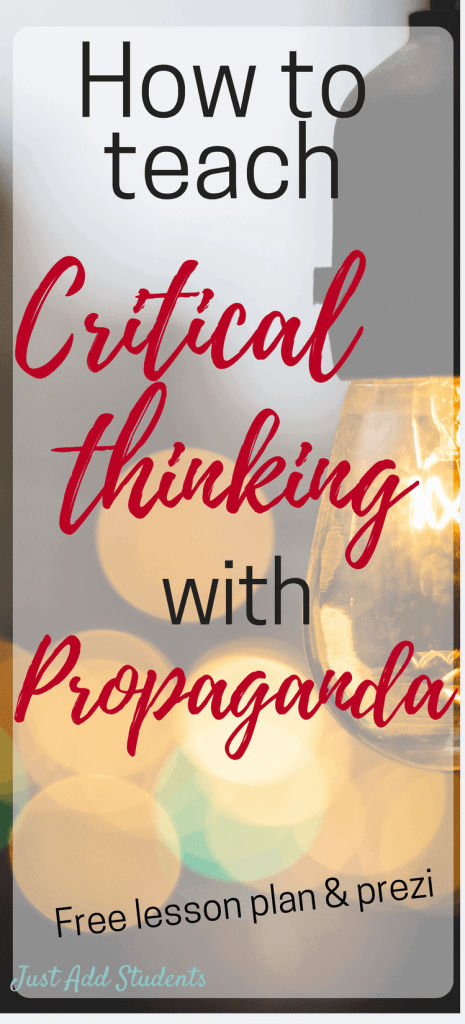 Teach critical thinking skills by using propaganda from commercials.