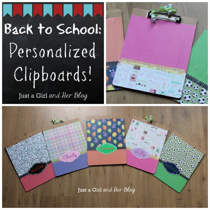 Back to School: Personalized Clipboards by Just a GIrl and Her Blog
