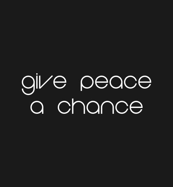 slogan peace chance
