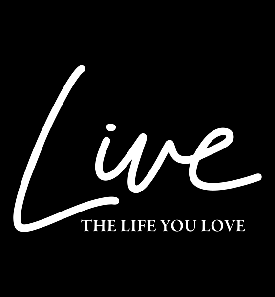 live-the-life-you-love