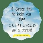 centered as a parent