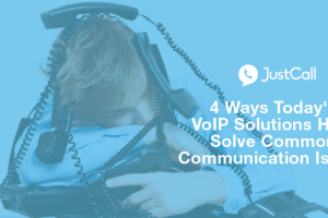 4-ways-todays-voip-solutions-help-solve-common-communication-issues