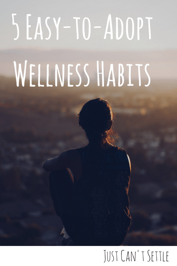 easy_wellness_habits_just_cant_settle