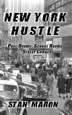 New York Hustle. Hard Ball Press. By Stan Marron. Available at hardballpress.com