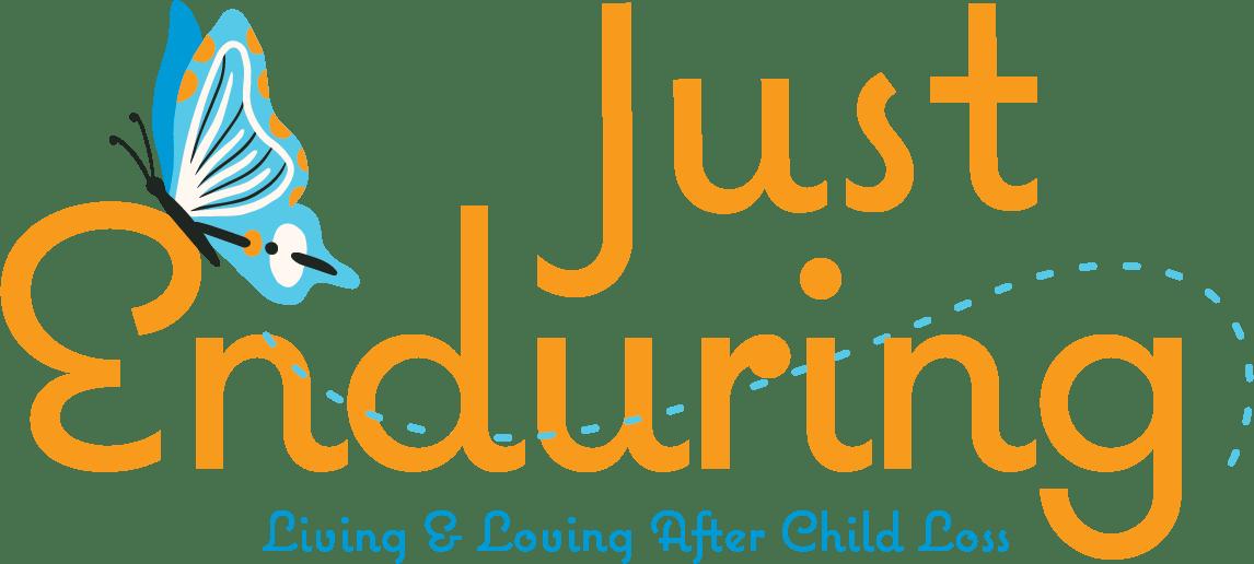 Just Enduring