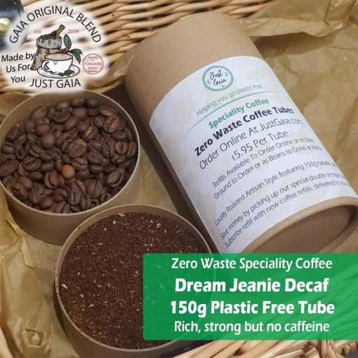 Dream Jeanie Decaf Speciality Coffee Tube beans and ground at Just Gaia Halifax