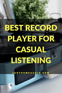 Blog Title Image for an Article Called Best Record Player for Casual Listening