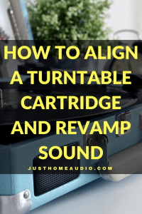 "Blog post image for the post called ""How to Align a Turntable Cartridge and Revamp Sound""."