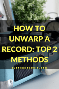 How to Unwarp a Record Top 2 Methods