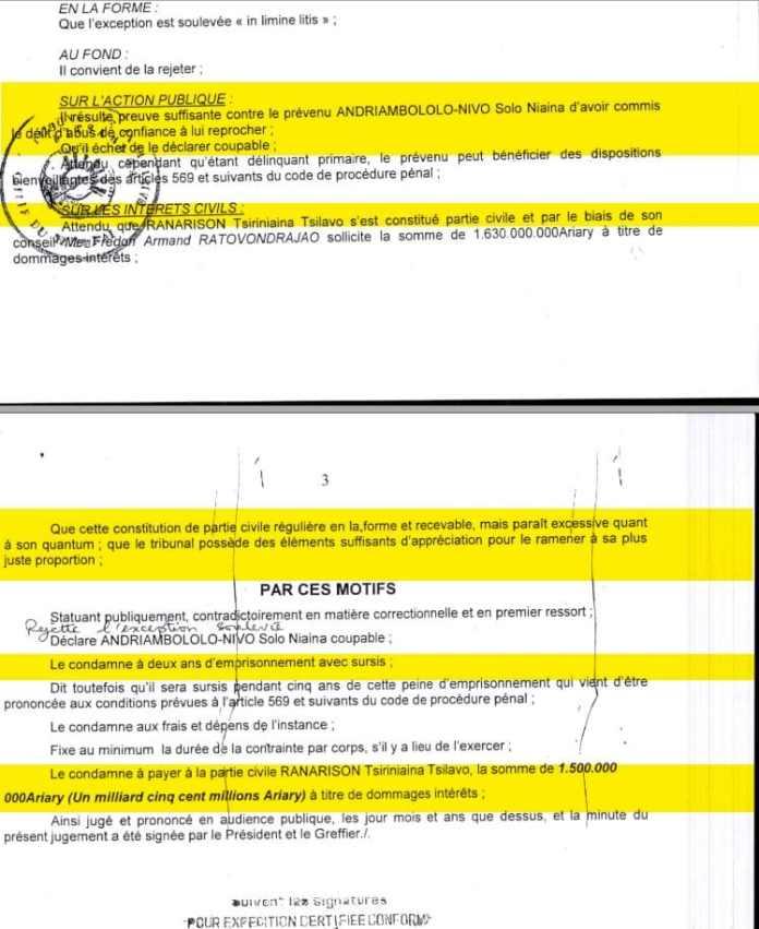 Avec un jugement SANS MOTIVATION «Il résulte preuve suffisante» du tribunal correctionnel d'Antananarivo du 15 décembre 2015, présidé par RAMBELO Volatsinana,
