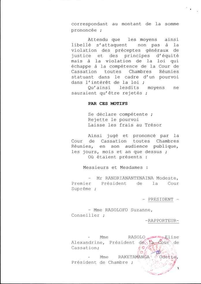 Avec un arrêt du Pourvoi dans l'intérêt de la loi, 2 ans après le dépôt de la plainte de RANARISON Tsilavo avec comme motif – » la violation de la loi échappe à la compétence de la Cour de cassation toutes chambres réunies»
