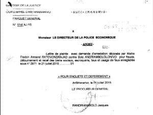 Dès le lendemain du dépôt de la plainte de RANARISON Tsilavo, le procureur général fait «un Soit-Transmis» à la police économique