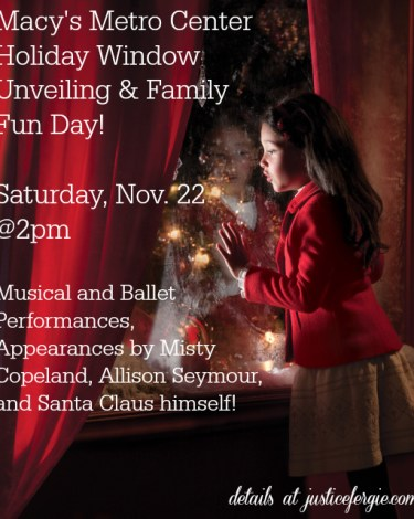 DC: Join Me on 11/22 for Macy's Holiday Window Unveiling & Family Fun Day