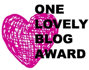One Lovely Blog Award (and 2 lovely ladies)