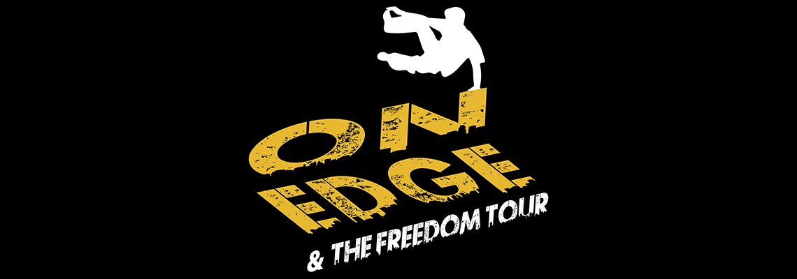 ON EDGE & Freedom Tour