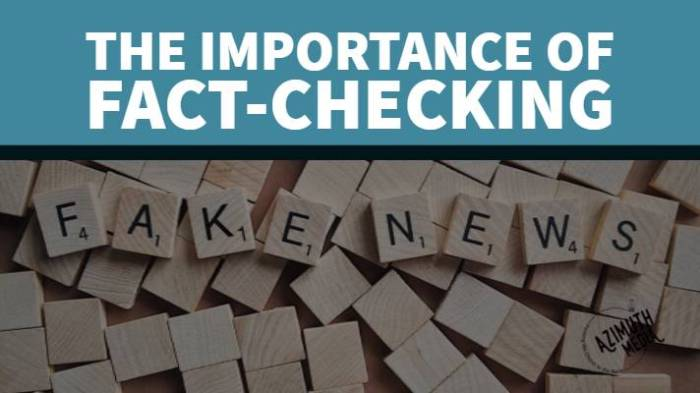 The Importance of Fact-Checking