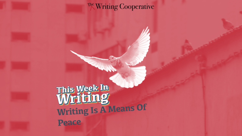 Writing Is A Means Of Peace