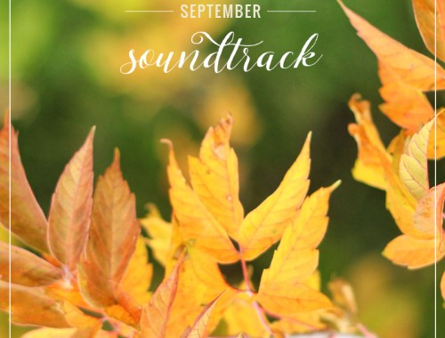 September Soundtrack // JustineCelina.com
