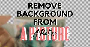 3 free way to remove a background from a picture feature image