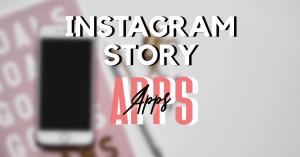 Top 3 Instagram story apps of 2020