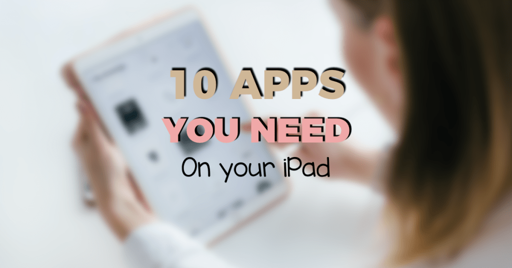 0 apps you need to download on your iPad