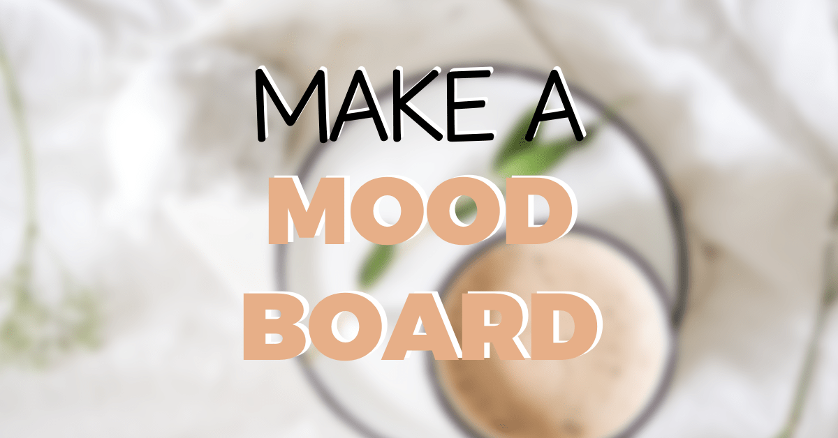 HOW TO MAKE A MOOD BOARD IN CANVA