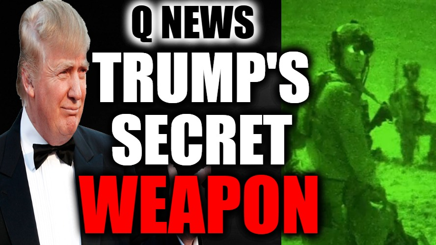 TRUMP'S SECRET WEAPON