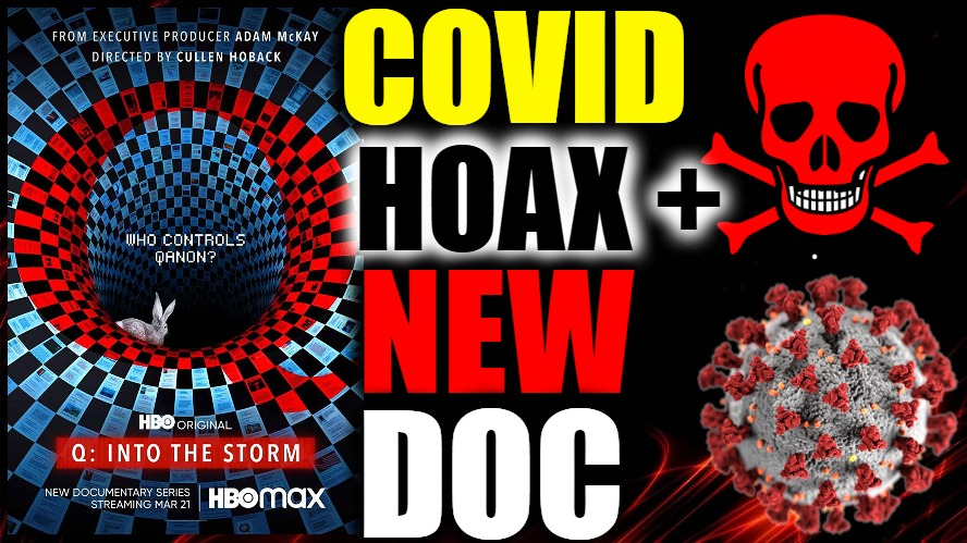 COVID Biden's CRIMINAL Conspiracy? ILLEGALS INVADING?? + I'm In A New HBO Documentary On QANON!