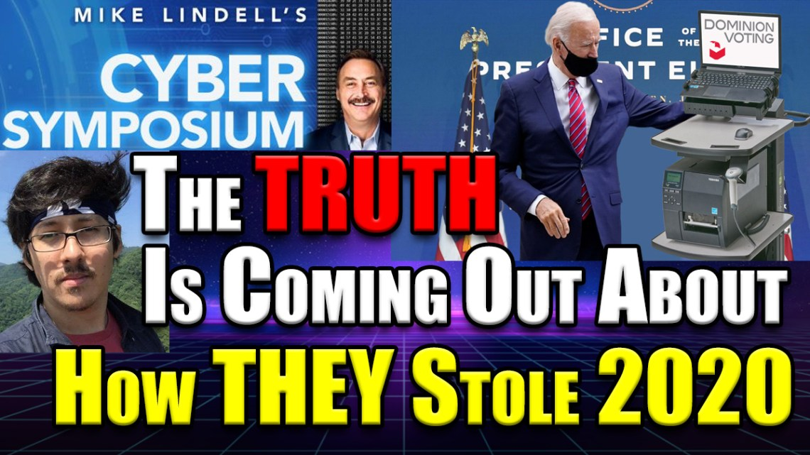 Mike Lindell's Cyber Symposium Recap: The TRUTH Is Coming Out About How They Stole 2020!