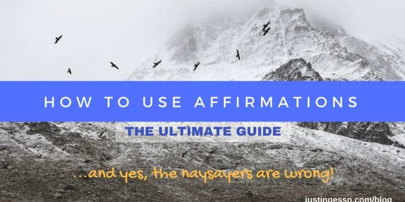 The Ultimate Guide to Affirmations