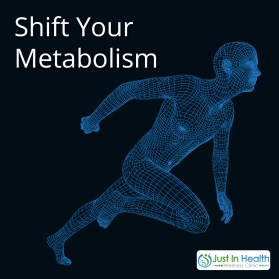 Shift Your Metabolism