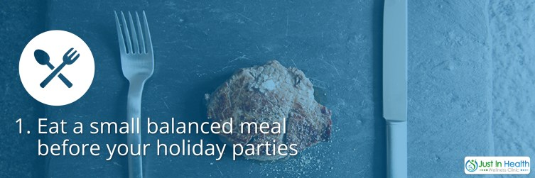 Eat Small Balanced Meals Before Holiday Parties