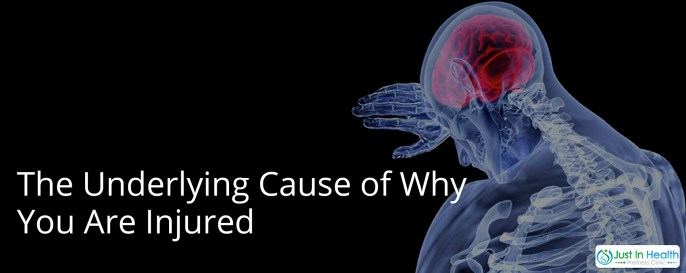 Underlying Cause Of Why Youre Getting Injured