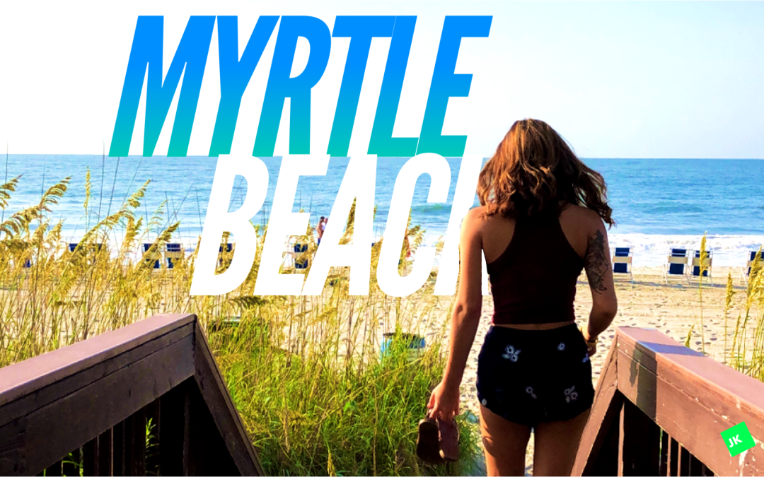 Our Visit To Myrtle Beach