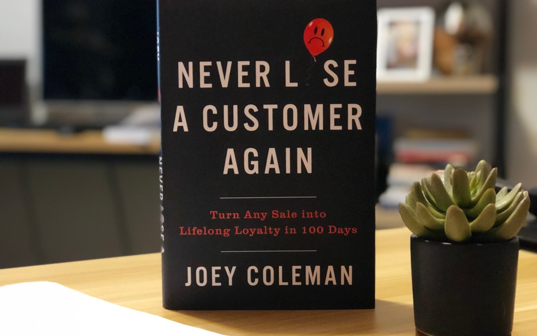 Book Notes: Never Lose A Customer Again