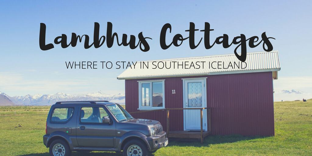 Lambhus Cottages - Where to Stay in Southeast Iceland