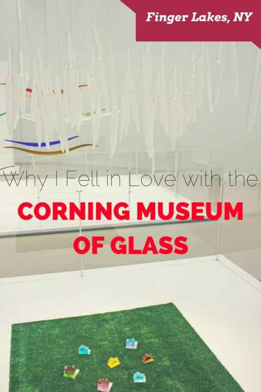 Corning Museum of Glass - Finger Lakes, New York